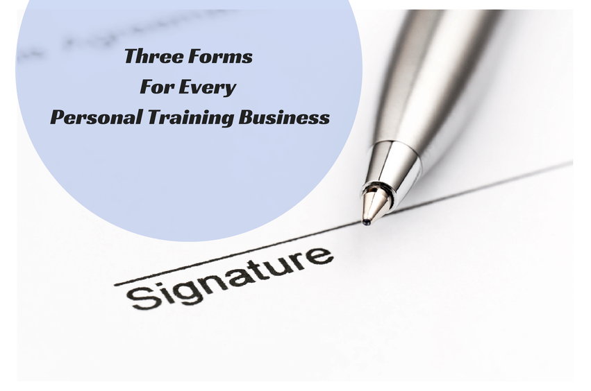 Three Forms Every Personal Trainer Needs Before Starting A Business ...
