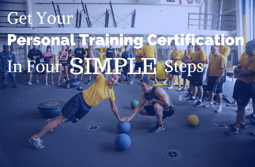 First Things First Get Your Personal Training Certification In Four
