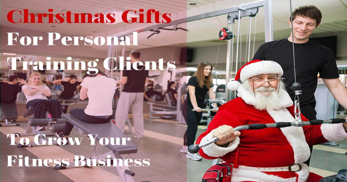 christmas gifts for personal training clients to grow your fitness business